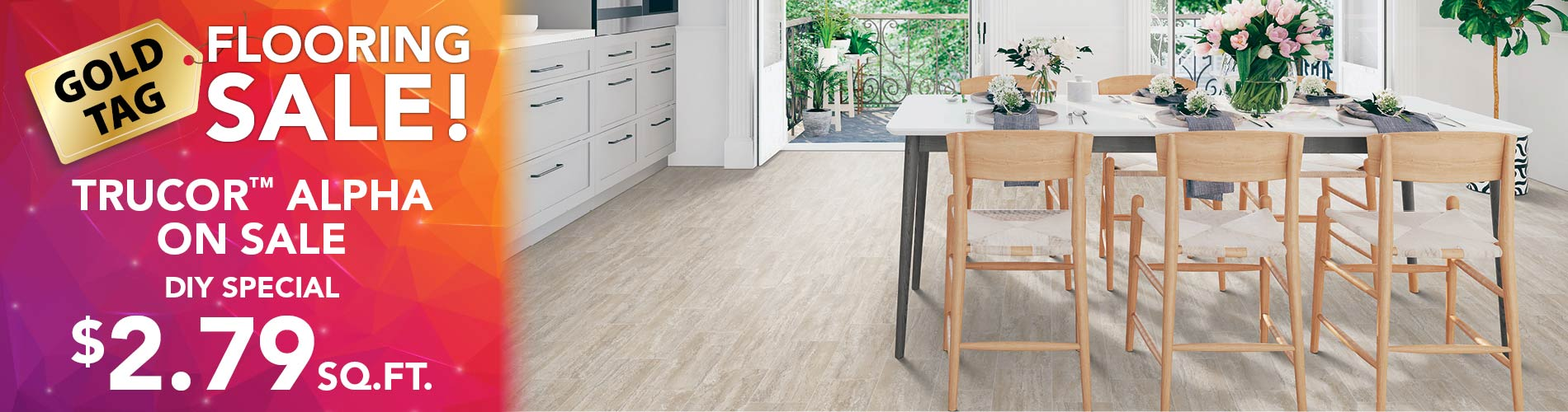 Trucor Alpha on sale. DIY special. $2.79 sq. ft.